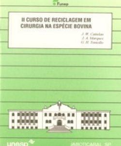 II CURSO DE RECICLAGEM EM CIRURGIA NA ESPÉCIE BOVINA