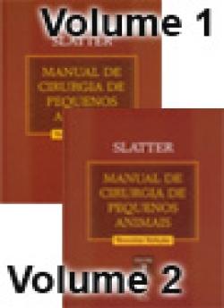MANUAL DE CIRURGIA DE PEQUENOS ANIMAIS - VOLUMES I e II