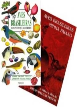 Aves Brasileiras e Plantas que as Atraem