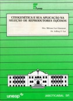 CITOGENÉTICA E SUA APLICAÇÃO NA SELEÇÃO DE REPRODUTORES EQÜINOS