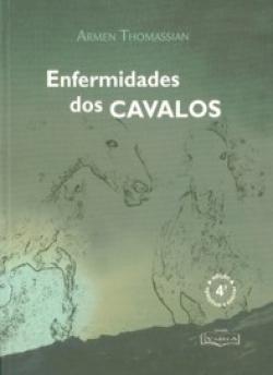 ENFERMIDADES DOS CAVALOS - 4ª EDIÇÃO