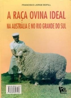 A RAÇA OVINA IDEAL NA AUSTRÁLIA E NO RIO GRANDE DO SUL