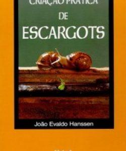 CRIAÇÃO PRÁTICA DE ESCARGOTS