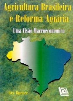 AGRICULTURA BRASILEIRA E REFORMA AGRÁRIA