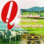 AGROQUALIDADE. QUALIDADE TOTAL NA AGROPECUÁRIA