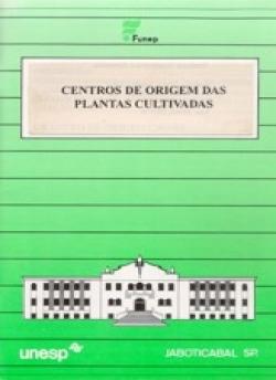 CENTROS DE ORIGEM DAS PLANTAS CULTIVADAS