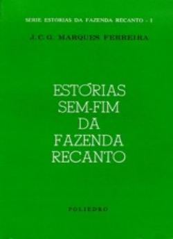 ESTÓRIAS SEM-FIM DA FAZENDA RECANTO I