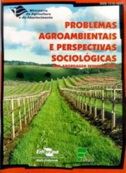 PROBLEMAS AGROAMBIENTAIS E PERSPECTIVAS SOCIOECOLÓGICAS