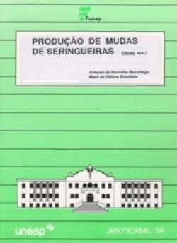 PRODUÇÃO DE MUDAS DE SERINGUEIRAS