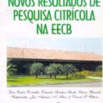 NOVOS RESULTADOS DE PESQUISA CITRÍCOLA NA EECB