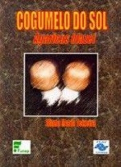 COGUMELO DO SOL (Agaricus blazei)