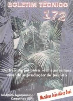 CULTIVO DA PALMEIRA REAL AUSTRALIANA VISANDO À PRODUÇÃO DE PALMITO