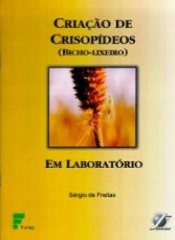 CRIAÇÃO DE CRISOPÍDEOS (BICHO-LICHEIRO) EM LABORATÓRIO