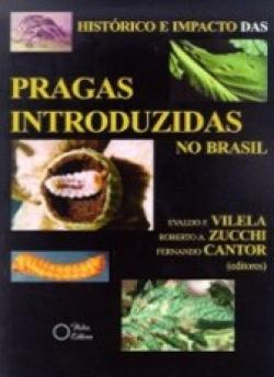HISTÓRICO E IMPACTO DAS PRAGAS INTRODUZIDAS NO BRASIL