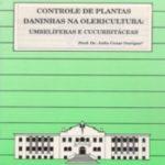 CONTROLE DE PLANTAS DANINHAS NA OLERICULTURA