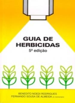 GUIA DE HERBICIDAS – 5ª EDIÇÃO