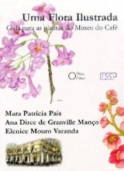 Uma Flora Ilustrada Guia para as Plantas do Museu do Café