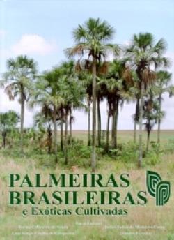 PALMEIRAS BRASILEIRAS E EXÓTICAS CULTIVADAS