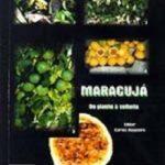 MARACUJÁ: DO PLANTIO À COLHEITA