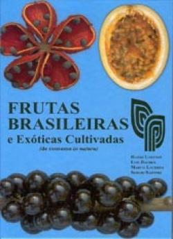 FRUTAS BRASILEIRAS E EXÓTICAS CULTIVADAS