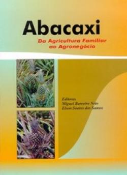 ABACAXI: DA AGRICULTURA FAMILIAR AO AGRONEGÓCIO