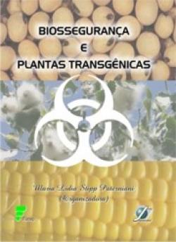 BIOSSEGURANÇA E PLANTAS TRANSGÊNICAS