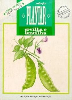 ERVILHA E LENTILHA - Coleção Plantar
