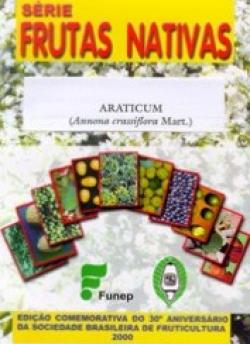ARATICUM (Annona crassiflora Mart.) - Série Frutas Nativas