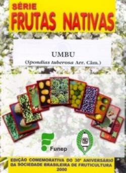 Umbu (Spondias tuberosa Arr. Câm.)