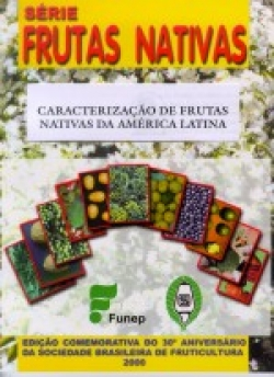 CARACTERIZAÇÃO DE FRUTAS NATIVAS DA AMÉRICA LATINA