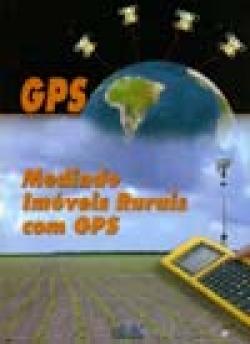Medindo Imóveis Rurais com GPS