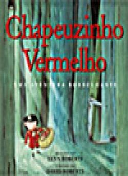 CHAPEUZINHO VERMELHO: UMA AVENTURA BORBULHANTE