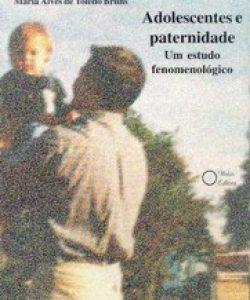 Adolescentes e Paternidade: um estudo fenomenológico