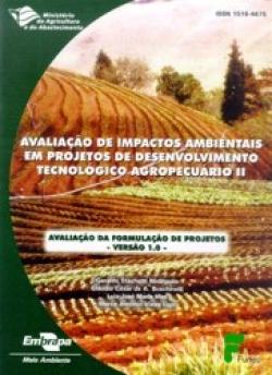 AVALIAÇÃO DE IMPACTOS AMBIENTAIS EM PROJETOS DE DESENVOLVIMENTO TECNOLÓGICO AGROPECUÁRIO II