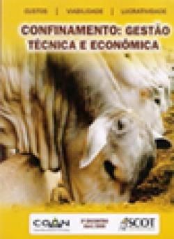 CONFINAMENTO: GESTÃO TÉCNICA E ECONÔMICA 3.ENCONTRO