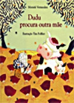 DUDU PROCURA OUTRA MÃE