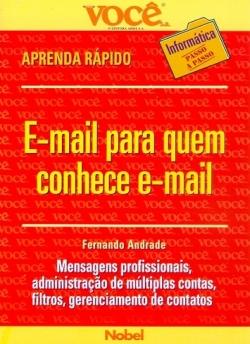 E-MAIL PARA QUEM CONHECE E-MAIL