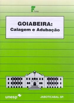 GOIABEIRA: CALAGEM E ADUBAÇÃO