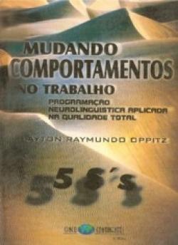 MUDANDO COMPORTAMENTOS NO TRABALHO