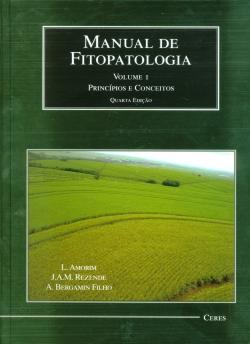 Manual de Fitopatologia: Princípios e Conceitos Vol 1 4ª Edição