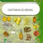 CASTANHA DO BRASIL: SÉRIE FRUTAS NATIVAS 2010
