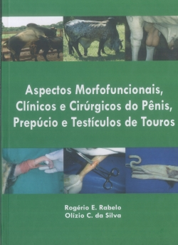 Aspectos Morfofuncionais, Clínicos e Cirúrgicos do Pênis, Prepúcio e Testículos de Touros