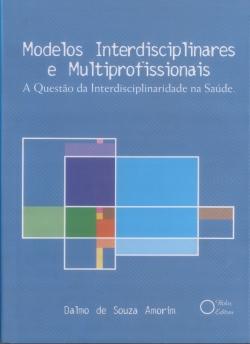 Modelos Interdisciplinares e Multiprofissionais