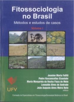 Fitossociologia no Brasil Métodos e Estudos de Casos Vol.1