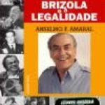Brizola e a Legalidade