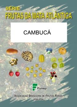 Cambucá: Série Frutas da Mata Atlântica