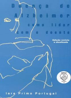 Doença de Alzheimer - Como lidar com o doente