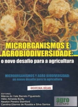 Microrganismos e Agrobiodiversidade: O Novo Desafio para a Agricultura