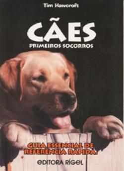 CÃES- PRIMEIROS SOCORROS