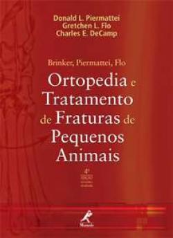 Ortopedia e Tratamento de Fraturas de Pequenos Animais (4ª edição)
